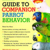 A thought on Parrots, Behavior, Training, and Approach